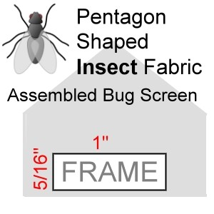 "Pentagon Shaped Assembled Insect Bug Screen, 5/16"" x 1"" Frame"