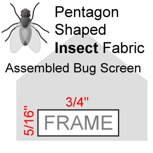"Pentagon Shaped Assembled Insect Bug Screen, 5/16"" x 3/4"" Frame"