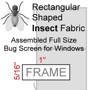 "Rectangular Shaped Assembled Insect Bug Screen for Windows, 5/16"" x 1"" Frame (fits over the entire window)"